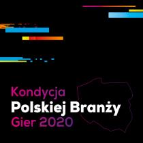 Kondycja Polskiej Branży Gier 2020